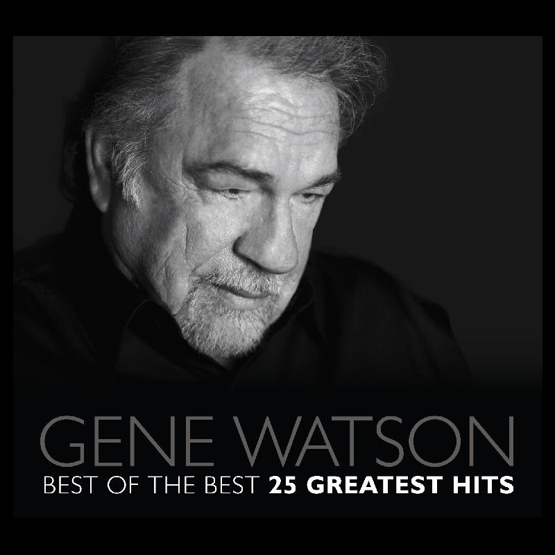 Gene Watson 25 Greatest Hits