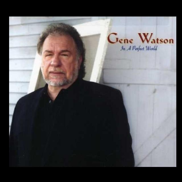 Gene Watson CD- In A Perfect World