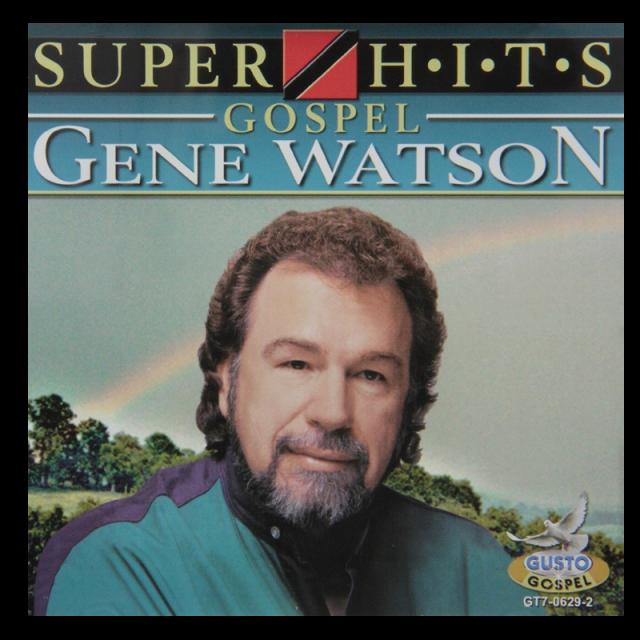 Gene Watson CD- Gospel Super Hits