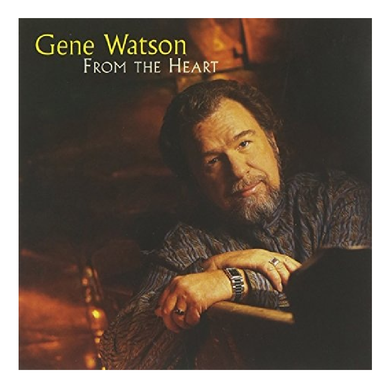 Gene Watson CD- From The Heart