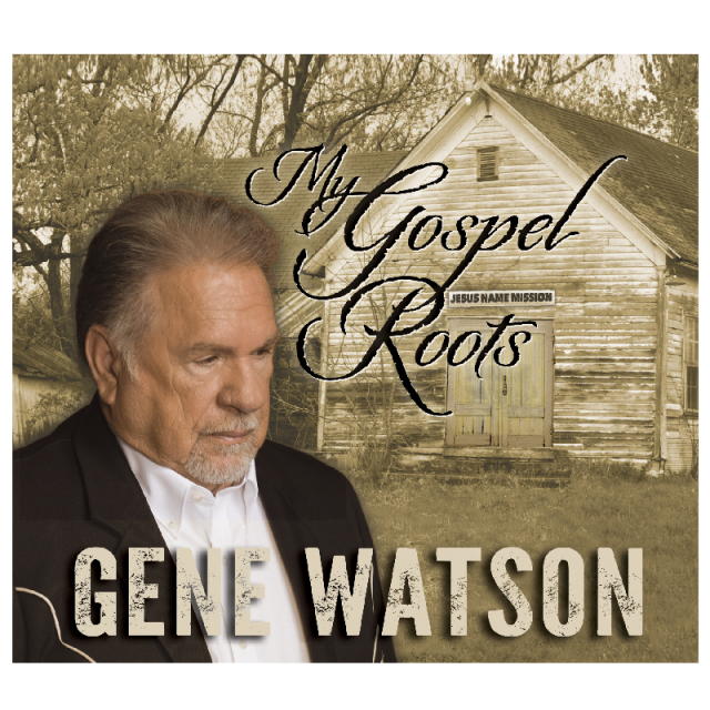 Gene Watson CD- My Gospel Roots