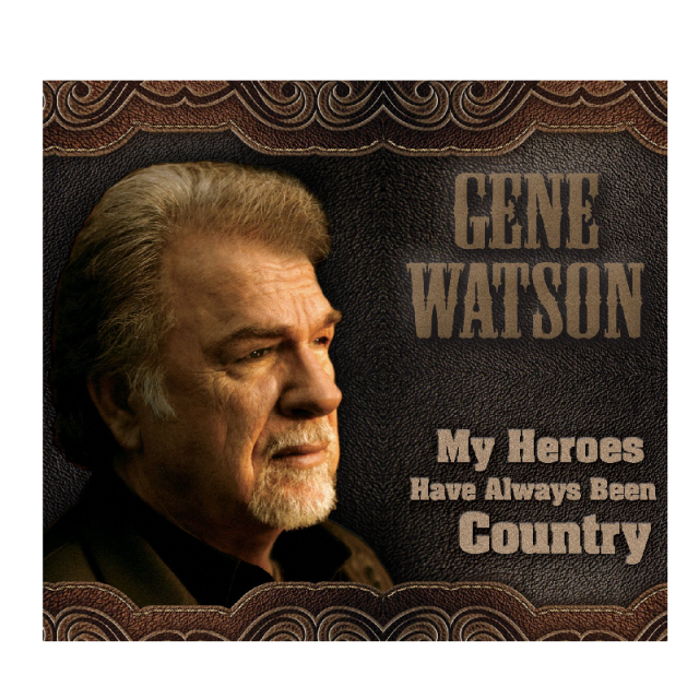 Gene Watson CD- My Heros Have Always Been Country