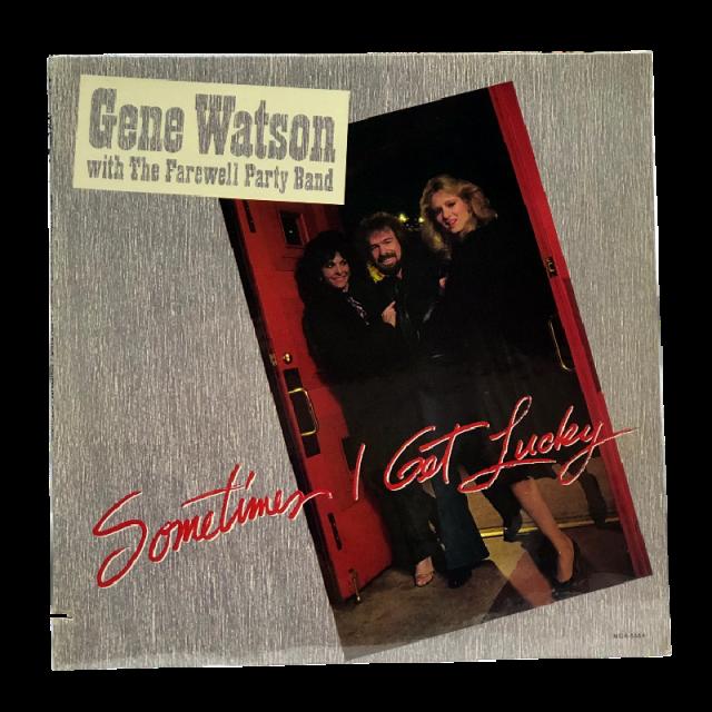 Gene Watson Vinyl- Sometimes I Get Lucky w/ SIGNED 8x10